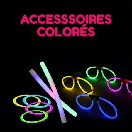 Accessoires lumineux et colorés